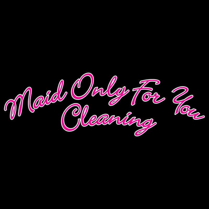 Maid Only For You Cleaning